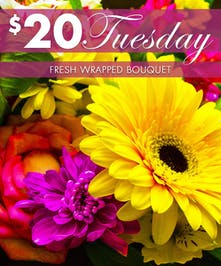 $20 Tuesday Wrapped Bouquet